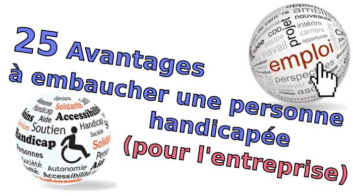 25 Avantages A Embaucher Une Personne Handicapee Pour L Entreprise